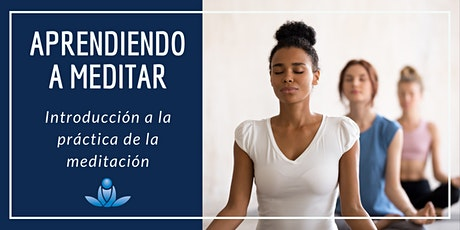 Aprendiendo a meditar - Introducción a la práctica de la meditación entradas