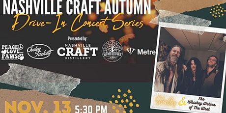Nashville Craft Drive In Concert- Shelly Fairchild & Whiskey Wolves tickets