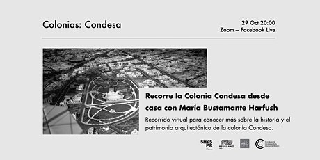 Descubre la colonia Condesa desde casa con María Bustamante Harfush entradas