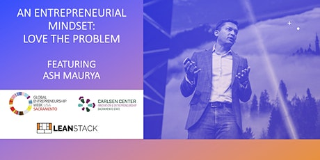 An Entrepreneurial Mindset: Love the Problem tickets