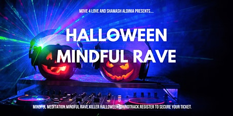 Halloween Mindful Rave tickets