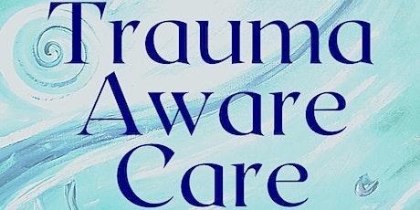 Trauma Aware Care tickets
