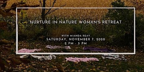Nurture in Nature Womxn's Retreat tickets