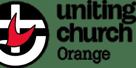 Orange Uniting Church Sunday 9.00 am Intergen Worship tickets