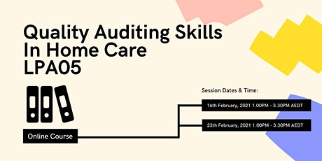 Quality Auditing Skills in Home Care LP05-210216 tickets