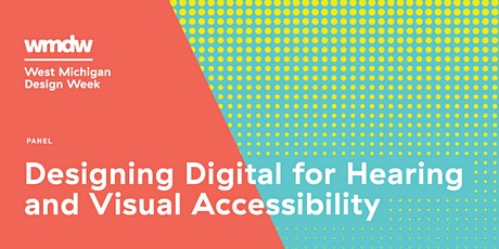 Designing Digital for Hearing and Visual Accessibility tickets