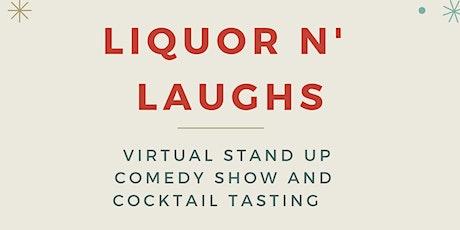 Liquor & Laughs VIRTUAL SHOW W/ North Shore Distillery tickets
