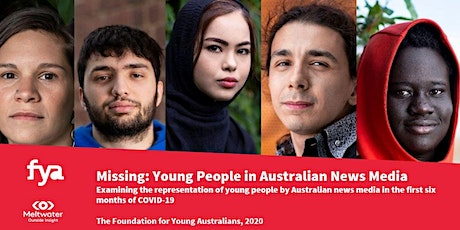 FYA launch Missing: Young People In Australian News Media report tickets