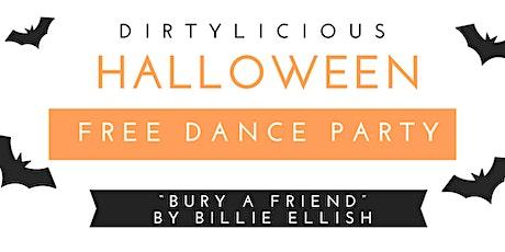 """""""Bury a Friend"""" Dirtylicious Dress Up Dance tickets"""