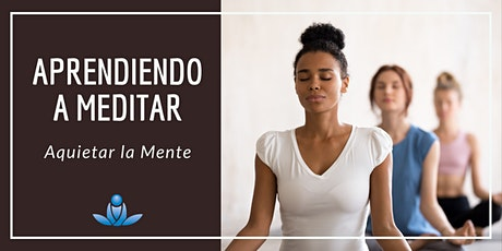 Aprendiendo a meditar - Aquietar la Mente entradas