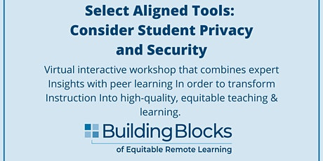 Building Blocks: Consider Student Privacy and Security