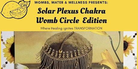Solar Plexus Chakra Womb Circle tickets