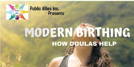 MODERN BIRTHING - HOW DOULAS HELP tickets