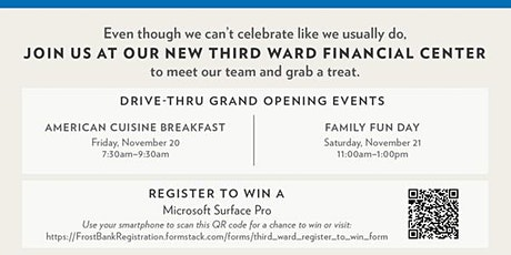 FAMILY FUN DAY: FROST CELEBRATES GRAND OPENING OF NEW THIRD WARD FINANCIAL tickets