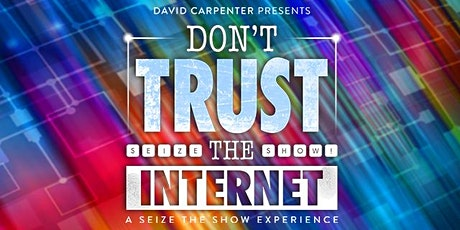 Don't Trust the Internet: Election Edition tickets