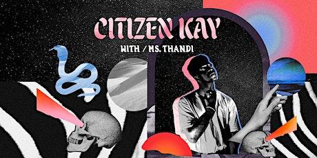 BEST SERVED LOUD #4 | CITIZEN KAY w/ Ms Thandi tickets