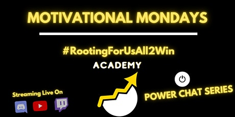 Power Chats - Motivational Monday - #RootingForUsAll2Win Academy tickets
