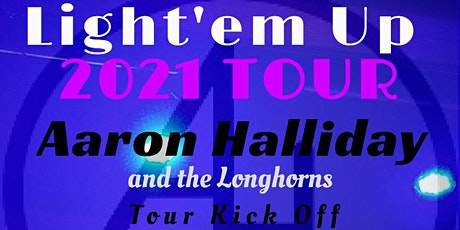 Aaron Halliday Light'em Up Tour tickets