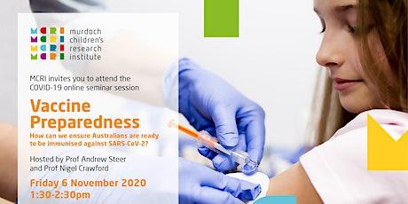 MCRI COVID-19 Seminar Series  - Vaccine Preparedness. tickets