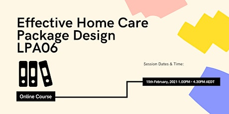 Effective Home Care Package Design LPA06-210215 tickets