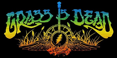 The Grass Is Dead (Bluegrass Tribute to the Grateful Dead)