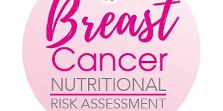Breast Cancer Nutritional Risk Assessment tickets