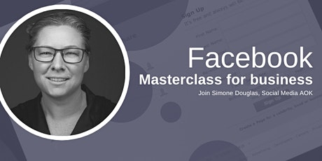 Facebook Masterclass for Business tickets