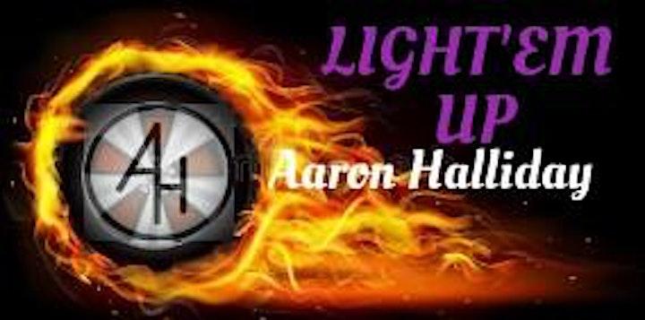 Aaron Halliday Light'em Up Tour image
