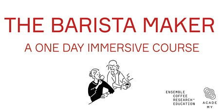 The Barista Maker tickets