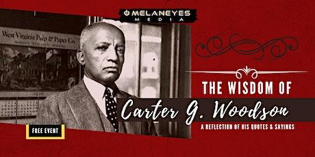 Wisdom of Carter G. Woodson: Online Event tickets