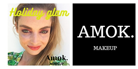 Amok Makeup - Holiday Glam Workshop. tickets