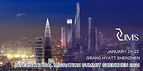 INTERNATIONAL MIGRATION SUMMIT SHENZHEN 2021 tickets