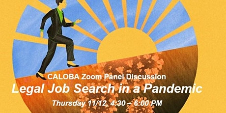 CALOBA Panel Discussion: Legal Job Search in a Pandemic tickets