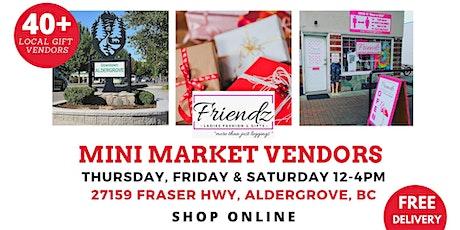 Mini Market Vendors at Friendz Apparel & Gifts Aldergrove BC tickets