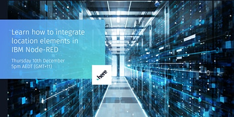 Workshop 5: Learn how to integrate location element in IBM Node-RED tickets