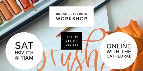 Brush Lettering Workshop with Steph  Ivelisse tickets