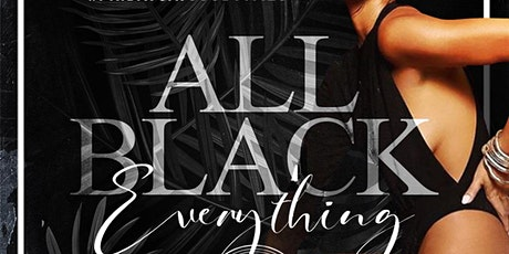 ANNUAL ALL BLACK AFFAIR @ Mainstage tickets