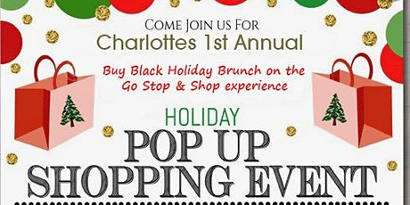 Charlotte's Buy Black Holiday Brunch on the Go  Stop & Shop Experience tickets
