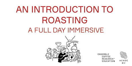An Introduction to Coffee Roasting tickets