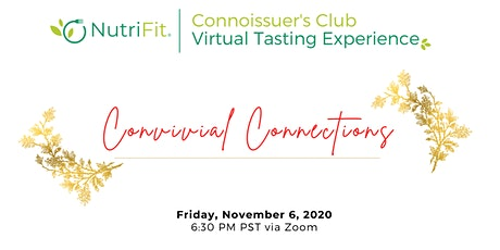 NutriFit Virtual Guided Tasting Experience - Convivial Connections tickets
