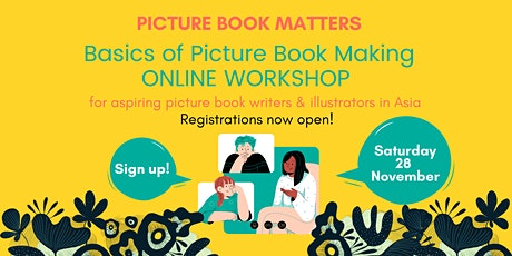 Picture Book Matters Online Workshop: Basics of Picture Book Making tickets