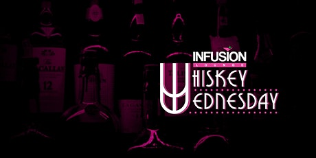 WED 10/21 - Whiskey Wednesday Experience tickets