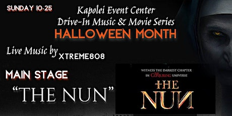Kapolei Drive In - The Nun and Live Music by Xtreme808 tickets