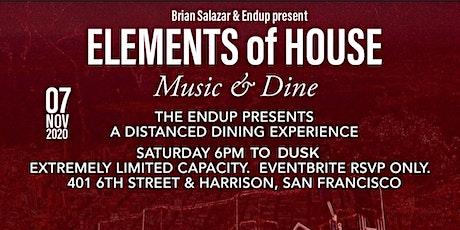 Brian Salazar & Endup Present: Elements of House- Music & Dine tickets