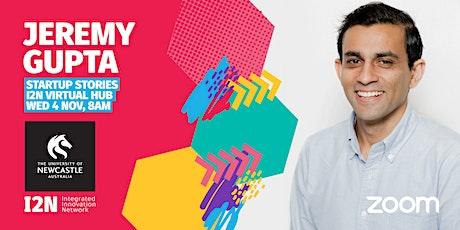 Startup Stories - Jeremy Gupta (Loopit.co) tickets