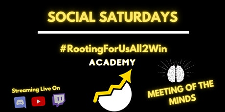 Meeting Of The Minds - #RootingForUsAll2Win Academy tickets