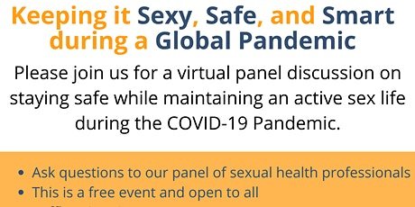 Keeping it Sexy, Safe, and Smart during a Global Pandemic, Panel Discussion tickets