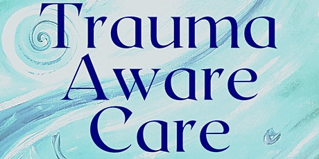 Trauma Aware Care tickets