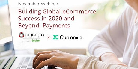 BRIDGES Webinar | Building Global eCommerce Success in 2020 and Beyond tickets