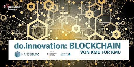 do.innovation: Blockchain für und von KMU (HANSEBLOC-Abschlusskonferenz) Tickets